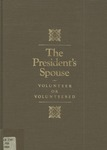 The President's Spouse : Volunteer or Volunteered