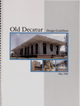 Old Decatur by Nicholas Cavaliere, Laura Corazzol, Gitisha Goel, Carrie Hutcherson, Rebekah McElreath, Bethany Serafine, Don Spencer, Patrick Sullivan, and Matt Tankersley