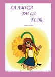 La amiga de la flor