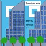 Un comienzo nuevo by BryAnn Elliott, Evan Schmitz (Illustrator), and Victoria Rodrigo (Editor)